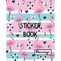 Sticker Book Flamingo: Blank Sticker Book Sticker Journal Flamingo Theme 8x10 100 Pages: Volume 17