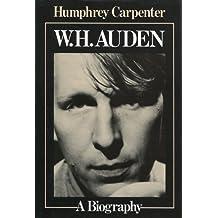 W.H.Auden: A Biography