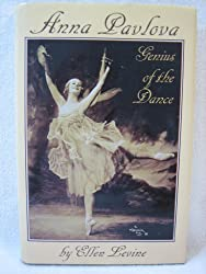 Anna Pavlova: Genius of the Dance