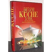 suchergebnis auf amazon.de für: die gute küche plachutta: bücher - Plachutta Die Gute Küche