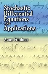 Stochastic Differential Equations and Applications (Dover Books on Mathematics) by Avner Friedman (2006-12-01)