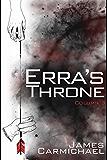 Erra's Throne: Column Three (Erra's Throne- Tablet One Book 3)