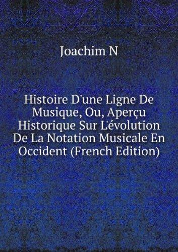 histoire-dune-ligne-de-musique-ou-aperu-historique-sur-lvolution-de-la-notation-musicale-en-occident