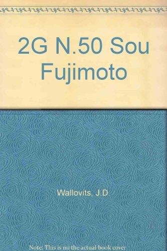 2G N.50 Sou Fujimoto