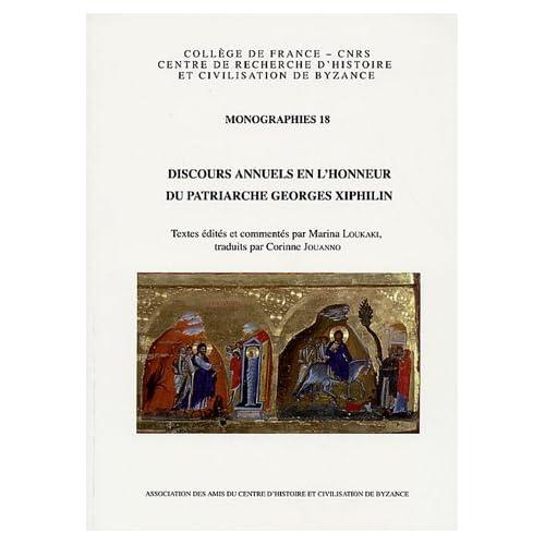 Discours annuels en l'honneur du patriarche Georges Xiphilin