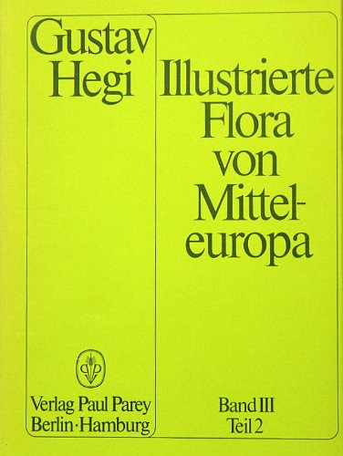 Illustrierte Flora von Mitteleuropa. Pteridophyta - Spermatophyta: Phytolaccaceae (Kermesbeerengewächse), Amaranthaceae (Fuchsschwanzgewächse), ... Portulacaceae (Portulakgewächse)