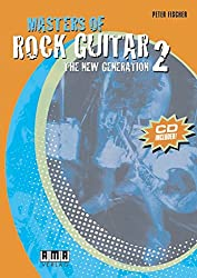 Masters Of Rock Guitar 2: The New Generation