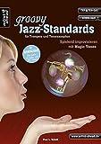 Groovy Jazz-Standards für Trompete und Tenorsaxophon: Spielend Improvisieren mit Magic Tones (inkl. Download). Lehrbuch. Spielbuch. Musiknoten.