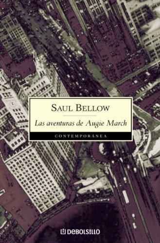 Las aventuras de Augie March por Saul Bellow