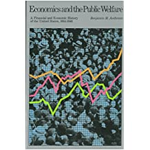 Economics and the Public Welfare: A Financial and Economic History of the United States, 1914–1946 (English Edition)
