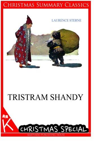 Tristram Shandy [Christmas Summary Classics] por Laurence Sterne