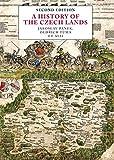 History of the Czech Lands - Jaroslav Pánek, Oldrich Tuma