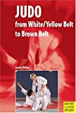Judo: A New Programme for White/Yellow Belt to Brown Belt