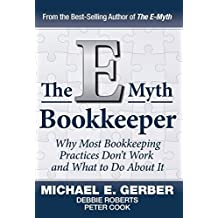 The E-Myth Bookkeeper by Michael E. Gerber (2014-08-15)