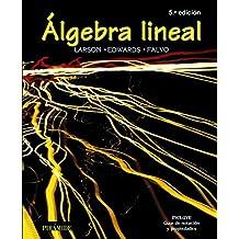 Álgebra lineal: Quinta edición (Ciencia Y Técnica)