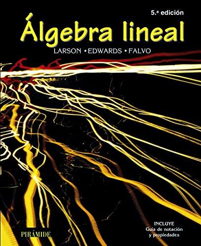 Algebra Lineal/Elementary Linear Algebra par Ron E. Larson