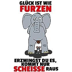 Schatzmix Glück ist wie furzen. lustig blechschild Comic Elefant