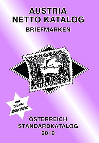 ANK-Oesterreich Standardkatalog 2019: Alle Briefmarken ab 1850 bis heute.