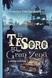 El tesoro del Gran Zenú y otros relatos (Spanish Edition)