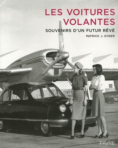 VOITURES VOLANTES par PATRICK J GYGER