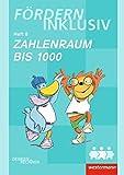 Fördern Inklusiv: Heft 8: Zahlenraum bis 1000: Denken und Rechnen