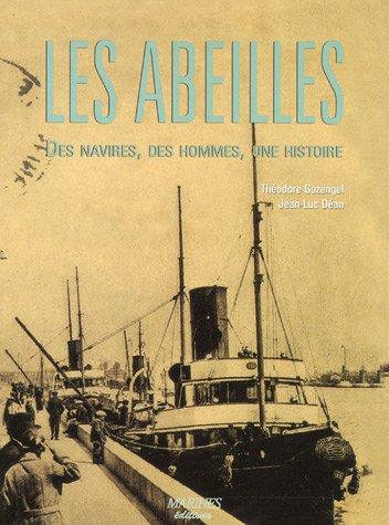 Les Abeilles : Des navires, des hommes, une histoire