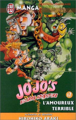 Jojo's Bizarre Adventure, Tome 17 : L'amoureux terrible par Hirohiko Araki