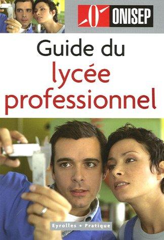 Guide du lycée professionnel par ONISEP