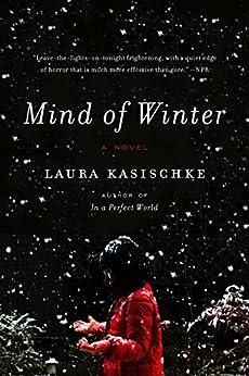 Mind of Winter: A Novel par [Kasischke, Laura]