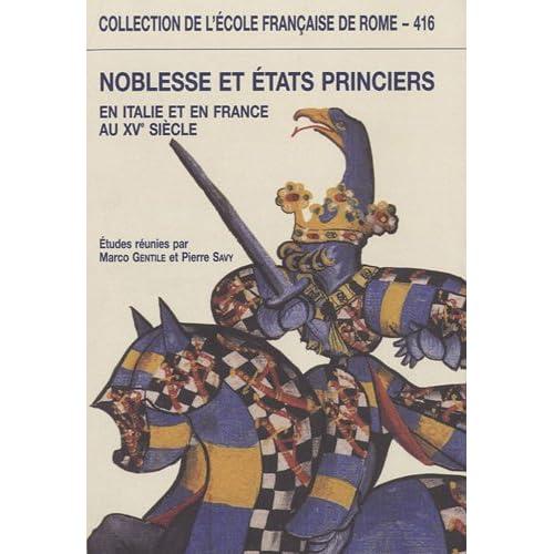 Noblesse et états princiers en Italie et en France au XVe siècle