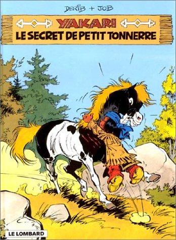 Yakari, Tome 6 : Le secret de Petit Tonnerre