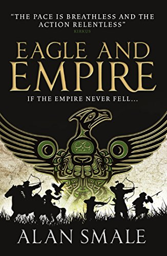 Eagle and Empire (The Hesperian Trilogy Book 3) (English Edition) -
