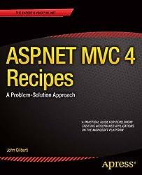 ASP.NET MVC 4 Recipes: A Problem-Solution Approach (Expert's Voice in .NET)