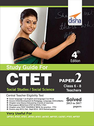 Study Guide for CTET Paper 2 (Class 6 - 8 Teachers) Social Studies/Social Science with Past Questions