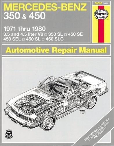 Mercedes-Benz 350 & 450 (71 - 80) (USA service & repair manuals) por J. H. Haynes