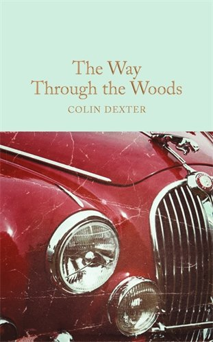 The Way Through the Woods (Macmillan Collector's Library)