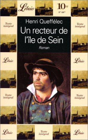 Un recteur de l'île de Sein par Henri Queffélec