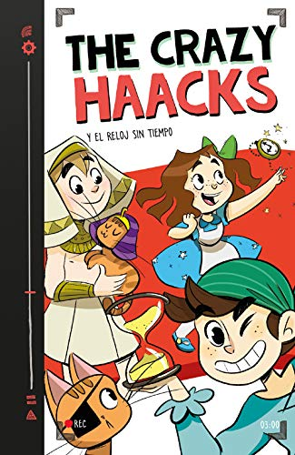 The Crazy Haacks y el reloj sin tiempo (Serie The Crazy Haacks 3) por The Crazy Haacks