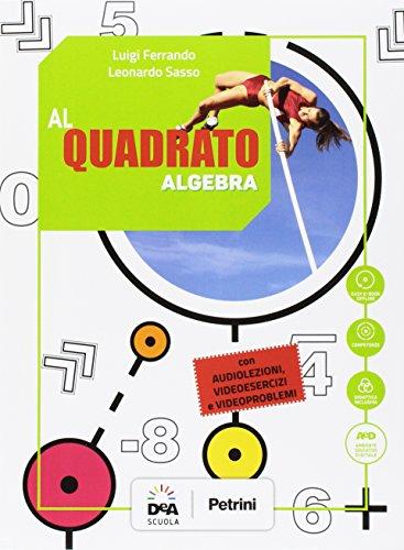 Al quadrato. Aritmetica-Geometria. Per la Scuola media. Con e-book. Con espansione online: 3