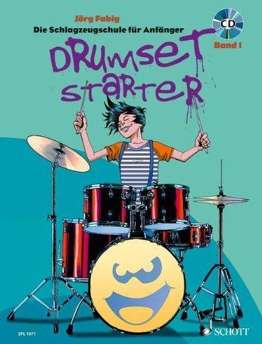 Drumset Starter. Die Schlagzeugschule f?r Anf?nger Band 01: Schlagzeug / Drumset by J?rg Fabig(2011-05-01)