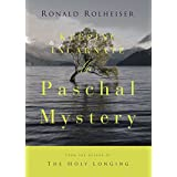 Keeping Incarnate the Paschal Mystery