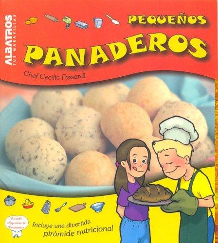 Pequenos Panaderos/ Little Bakers (Cocina Para Chicos) por Cecilia Fassardi