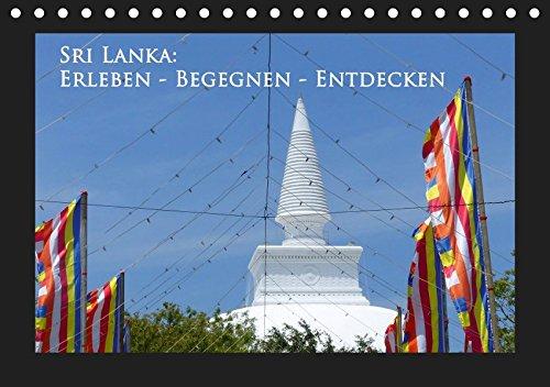 Sri Lanka: Erleben-Begegnen-Entdecken (Tischkalender 2019 DIN A5 quer): Sri Lanka, die traumhafte Insel mit ihren vielen Facetten bezaubert den ... (Monatskalender, 14 Seiten ) (CALVENDO Orte)