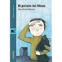 El polizón del Ulises (Literatura Juvenil (A Partir De 12 Años) - Clásicos Modernos)
