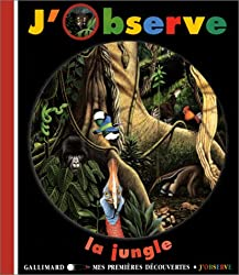J'observe la jungle