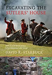 Excavating the Sutlers' House: Artifacts of the British Armies in Fort Edward and Lake George