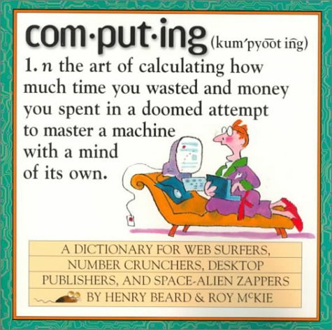 computing-a-hacker-39-s-dictionary-by-roy-mckie-1999-01-11