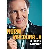Norm Macdonald: Me Doing Standup by Norm Macdonald