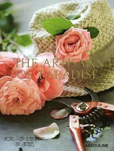 Hotel Du Cap Eden-roc: The Artisans of Paradise (Classics)