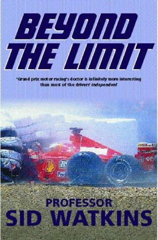 Beyond the Limit por Sid Watkins